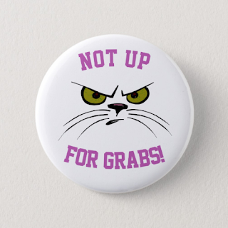"""Not Up For Grabs"" button on Mindful Humanism by On My Kindle BR on Zazzle"