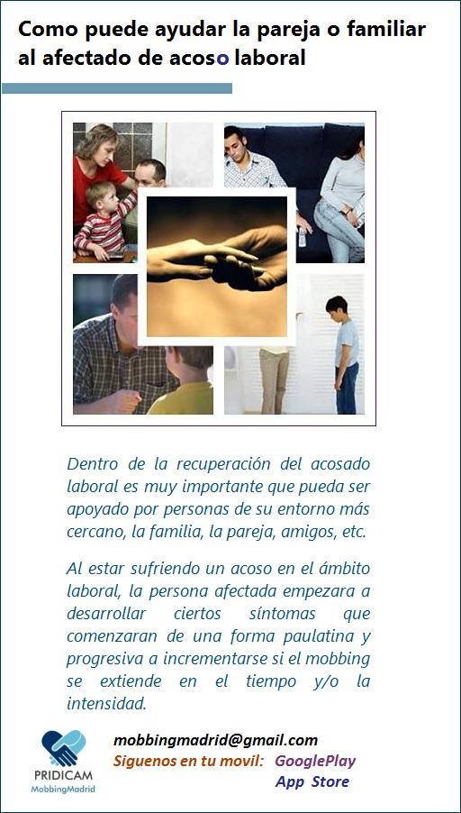 Mobbingmadrid Como puede ayudar la pareja o familiar al afectado de acosado laboral