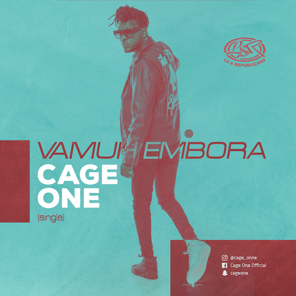 Cage One - Vamu Embora (prod. Edgar Songz) // Download