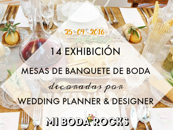 Exhibición Mesas Wedding Planner MBRE Valencia