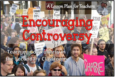 Tips on teaching controversy in the secondary Social Studies classroom.