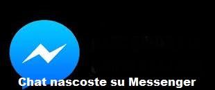 Chat nascoste su Messenger