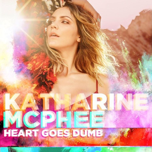 "Katharine McPhee Drops Unreleased Gay Anthem ""Heart Goes Dumb"""