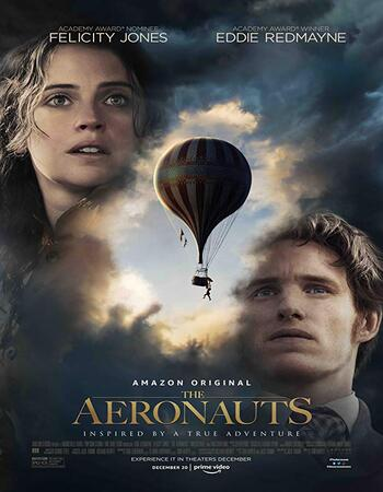 (FREE DOWNLOAD) The Aeronauts (2019) | Engliah | full movie | hd mp4 high qaulity movies