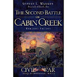 "Warren: ""THE SECOND BATTLE OF CABIN CREEK: Brilliant Victory"""