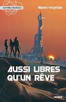 http://perfect-readings.blogspot.fr/2014/08/manon-fargetton-aussi-libres-quun-reve.html