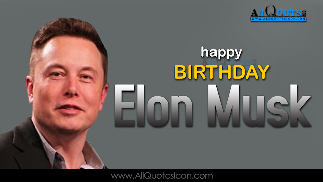 English-Elon-Musk-Birthday-English-quotes-Whatsapp-images-Facebook-pictures-wallpapers-photos-greetings-Thought-Sayings-free