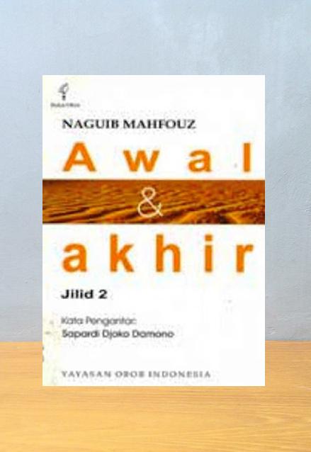 AWAL DAN AKHIR JILID II, Naguib Mahfouz