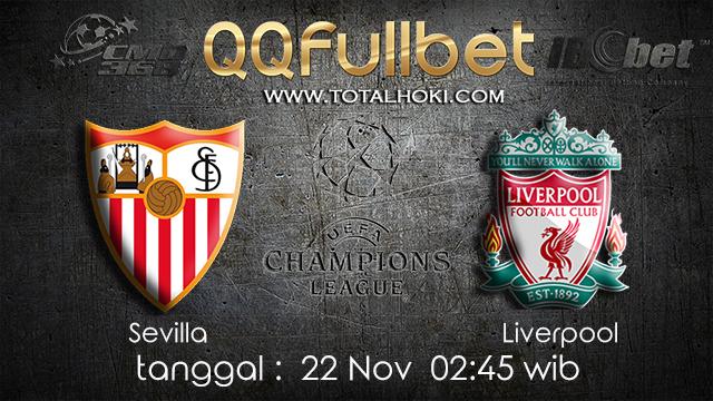 PREDIKSIBOLA - PREDIKSI TARUHAN BOLA SEVILLA VS LIVERPOOL 22 NOVEMBER 2017 (UEFA CHAMPIONS LEAGUE)