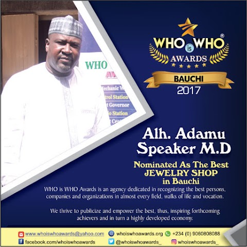 WHO is WHO Awards 2017 - Nominee for THE BEST JEWELRY SHOP in Bauchi State (Photo/Video)