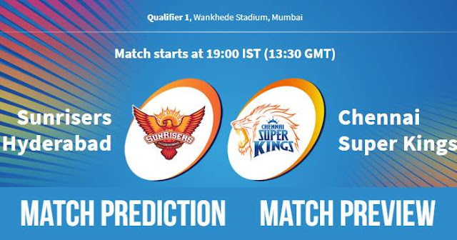 IPL 2018 Qualifier 1 SRH vs CSK Match Prediction, Preview, Head to Head, Who Will Win