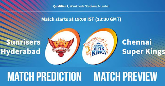 IPL 2018 Qualifier 1 SRH vs CSK Match Prediction, Preview and Head to Head: Who Will Win?