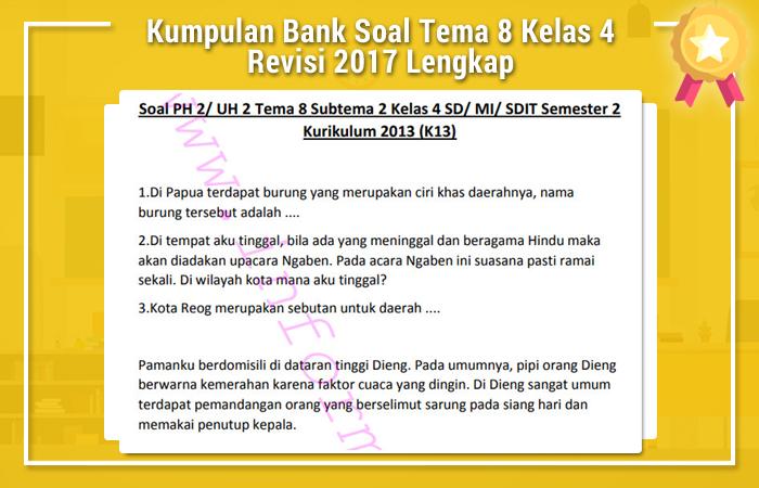 Kumpulan Bank Soal Tema 8 Kelas 4 Revisi 2017 Lengkap