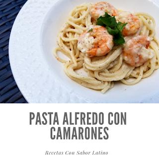 Pasta Alfredo Con Camarones