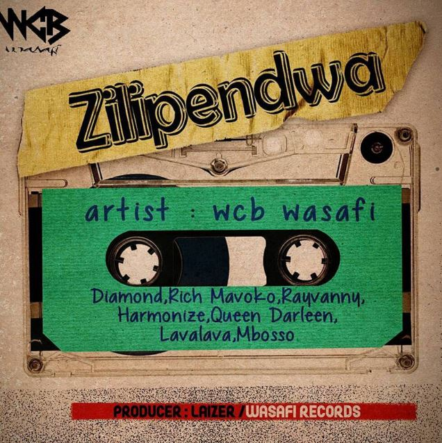 WCB Wasafi (Diamond Platnumz, Harmonize, Rich Mavoko & Rayvanny) – Zilipendwa | MP3 Download