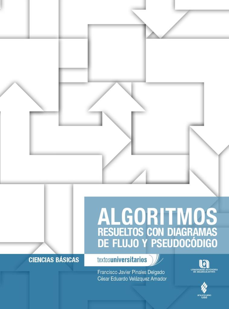 Algoritmos resueltos con diagramas de flujo y pseudocódigo