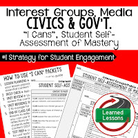 Interest Groups, Public Opinion, Mass Media, Civics and Government I Cans, Self-Assessment of Mastery, Student Ownership of Learning