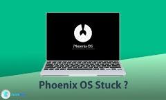 5 Penyebab Dan Cara Mengatasi Phoenix OS Stuck Dengan Mudah