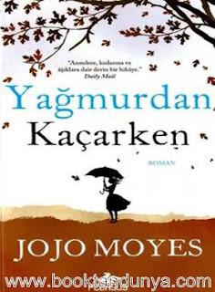 Jojo Moyes - Yağmurdan Kaçarken