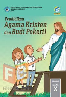 Pendidikan Agama Kristen Buku Siswa Kelas 10/X Kurikulum 2013 Revisi 2017