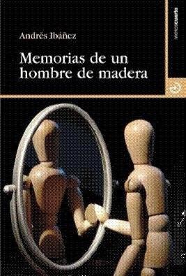 """Memorias de un hombre de madera"""