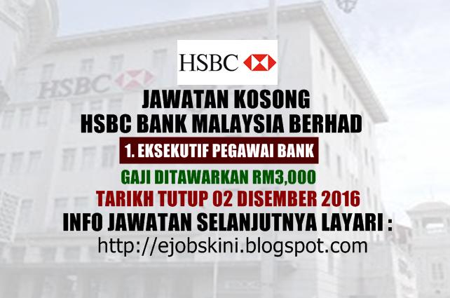 Jawatan Kosong HSBC Bank Malaysia Berhad Disember 2016