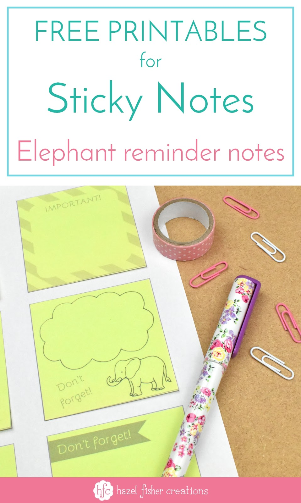 graphic about Printable Sticky Notes named Hazel Fisher Creations: Absolutely free Printables for Sticky Notes