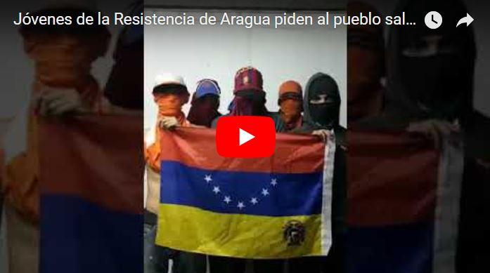 Jóvenes de la Resistencia de Aragua piden al pueblo salir a la calle sin retorno
