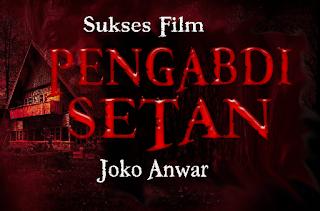 gambar Sukses Pengabdi Setan Film Joko Anwar