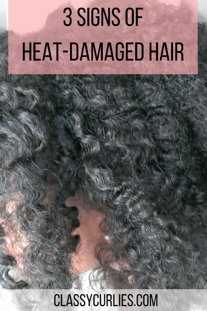 Three signs of heat damaged curly hair - ClassyCurlies