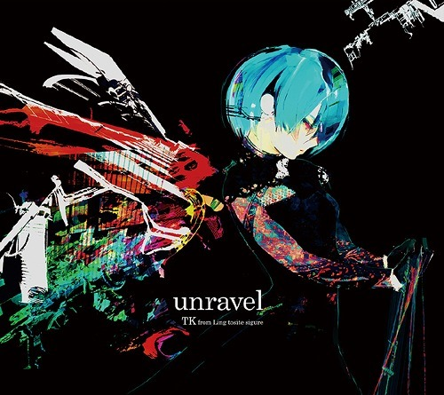 TK from Ling tosite sigure - unravel | Tokyo Ghoul Opening