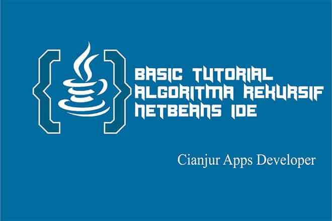 Belajar Algoritma Rekursif pada Java