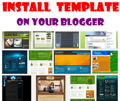 How To Install A Template On Your Blogger