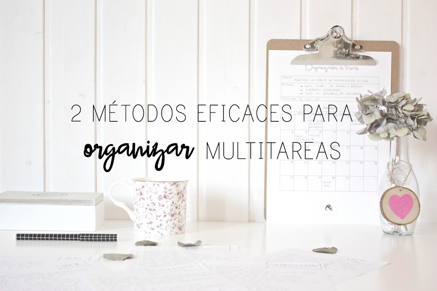 http://mediasytintas.blogspot.com/2017/02/2-metodos-eficaces-para-organizar.html