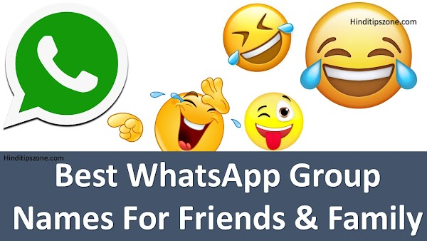 [*Funny*] Best WhatsApp Group Names For Friends & Family In Hindi