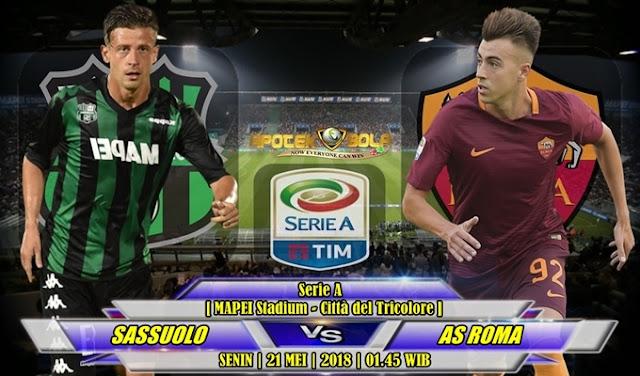 Prediksi Sassuolo vs AS Roma 21 Mei 2018