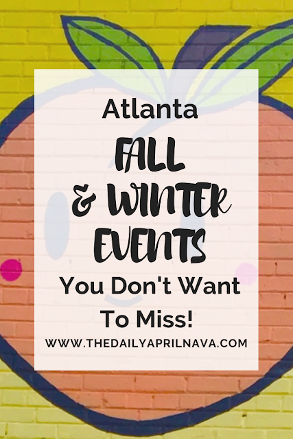 Atlanta Fall and Winter Events You Don't Want to Miss - TheDailyaprilnAva