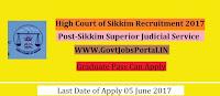 High Court of Sikkim Recruitment 2017– Sikkim Superior Judicial Service