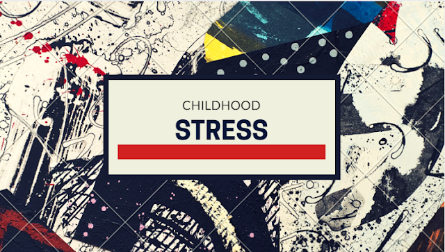 stress in early childhood