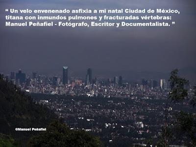 En mi natal Ciudad de México, la irresponsable reproducción humana, la contaminación  ambiental, y la corrupción han ocasionado caos ambiental y sociológico: Manuel Peñafiel