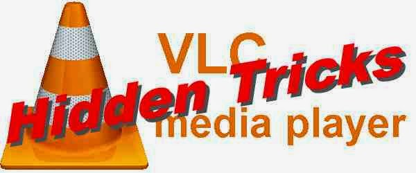 vlc hidden tricks