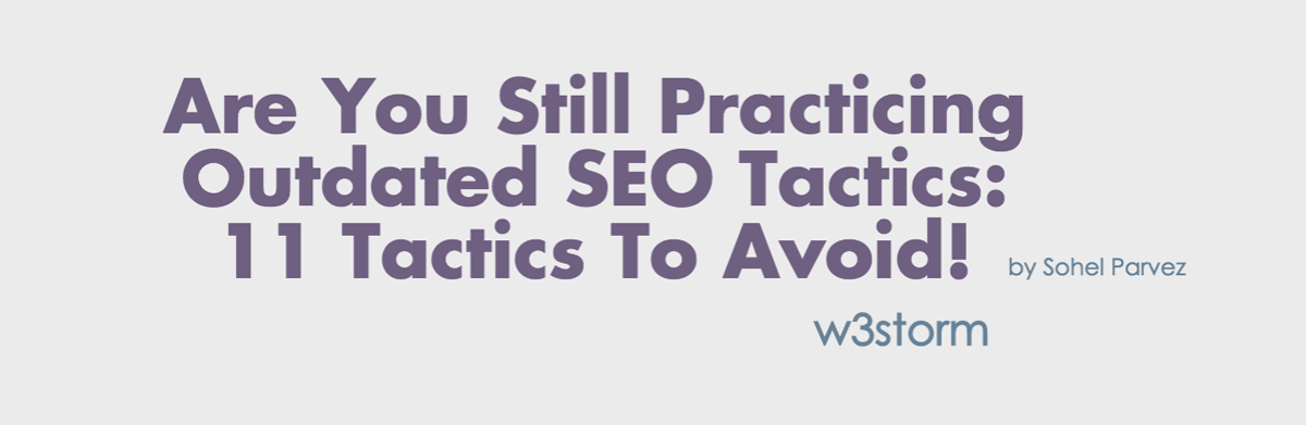 11 Outdated SEO Tactics to Avoid