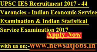 UPSC-IES-jobs-2017 -44-posts