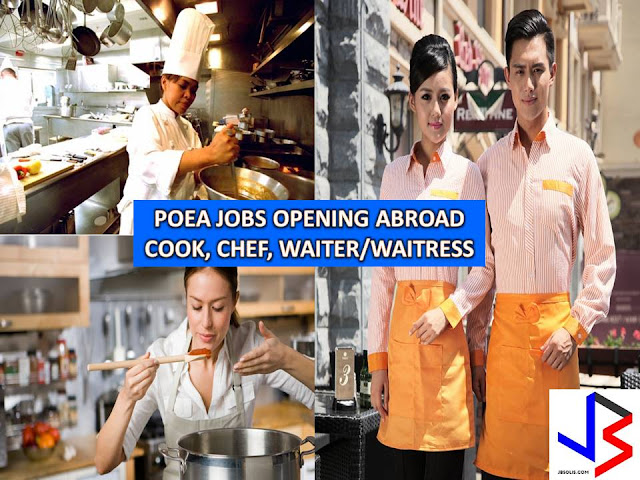 Hardworking, caring and dedicated. These are the common traits of Filipinos when it comes to working, especially abroad. This is the reason why, Filipinos are still in demand in a different kind of work abroad, be it blue or white collar jobs.  In this post, we feature three jobs approved by Philippine Overseas Employment Administration (POEA) - Chef, Cook, Waiter/Waitress from June to July 2017.  Please be reminded that we are not affiliated with any recruitment agencies and all information are taken from POEA website for general purpose only.  If you are interested in any of these jobs, click the position you desired to view the information of recruitment agency where you can apply.
