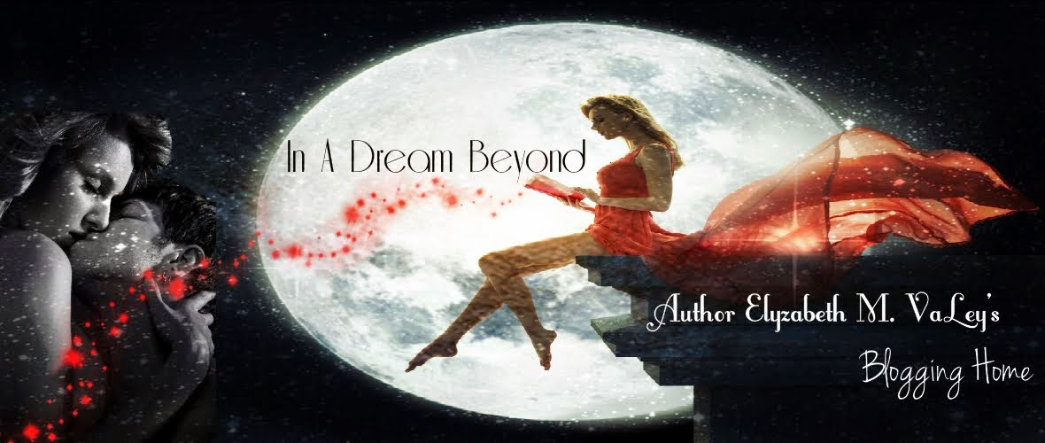 IN A DREAM BEYOND...