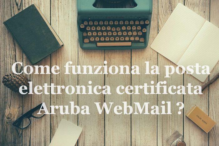 posta elettronica certificata aruba webmail
