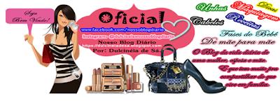 http://dulcineiadesa.blogspot.com  Nosso Blog Diário