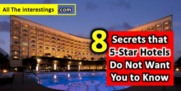 8 Secrets that 5-Star Hotels Do Not Want You to Know, Tips for staying at a 5 star hotel, 5star hotel review, Tours and Travels, Travel Tips, Guide