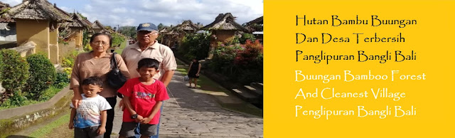https://ketutrudi.blogspot.com/2018/10/hutan-bambu-buungan-dan-desa-terbersih.html