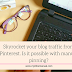 Skyrocket your blog traffic from Pinterest. Is it possible with manual pinning?